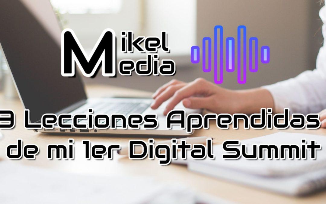 3 Lecciones Aprendidas de mi primer Digital Summit
