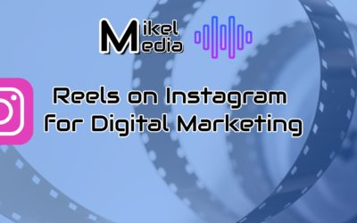Reels on Instagram for Digital Marketing