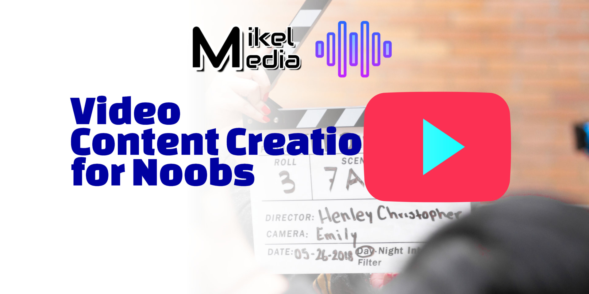 Creating Video for Noobs